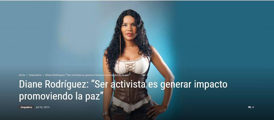Diane Rodriguez ser activista es generar impacto promoviendo la paz