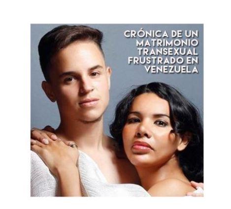 CRÓNICA DE UN MATRIMONIO TRANSEXUAL FRUSTRADO EN VENEZUELA